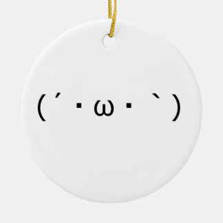 It does and the yo bo - is (the ' Ω `) Ceramic Ornament