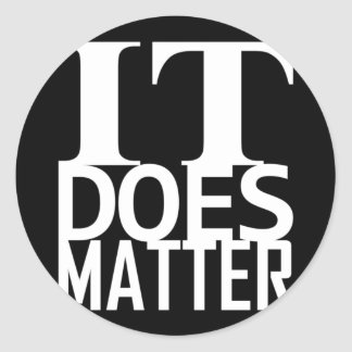 it does matter classic round sticker