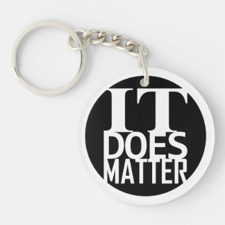 it does matter Double-Sided round acrylic keychain