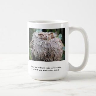 It does not criticize me! coffee mug