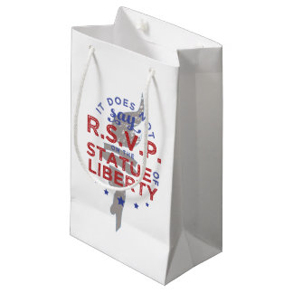 It Does Not Say RSVP on the Statue of Liberty Small Gift Bag