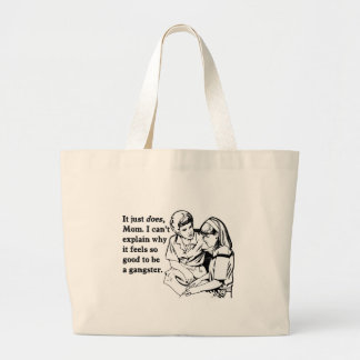 it feels good to be a gangster gangsta canvas bag