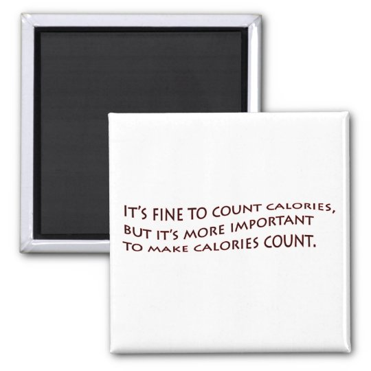 It fine to count calories... 2 inch square magnet