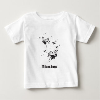 IT Fixes Bugs Baby T-Shirt