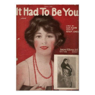 It Had To Be You- Old Music Book Poster