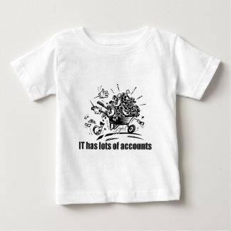 IT Has Lots of Accounts Baby T-Shirt