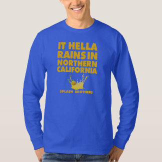 It Hella Rains Dubs Shirt