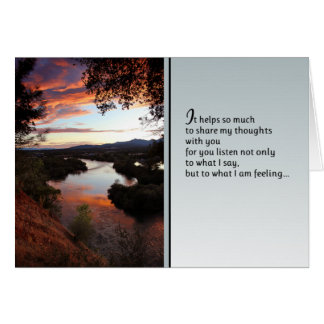 It helps so much...Love and friendship Card