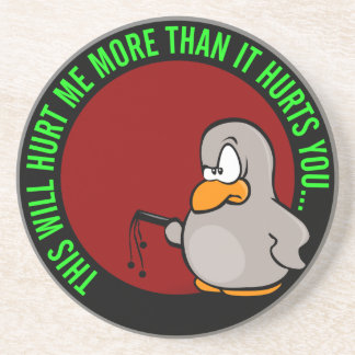 It hurts me to put you on performance improvement drink coaster