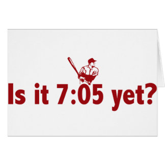 It is 7:05 Yet? (Philly Baseball) Card