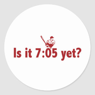 It is 7:05 Yet? (Philly Baseball) Classic Round Sticker