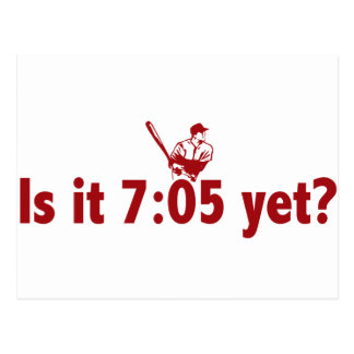 It is 7:05 Yet? (Philly Baseball) Postcard