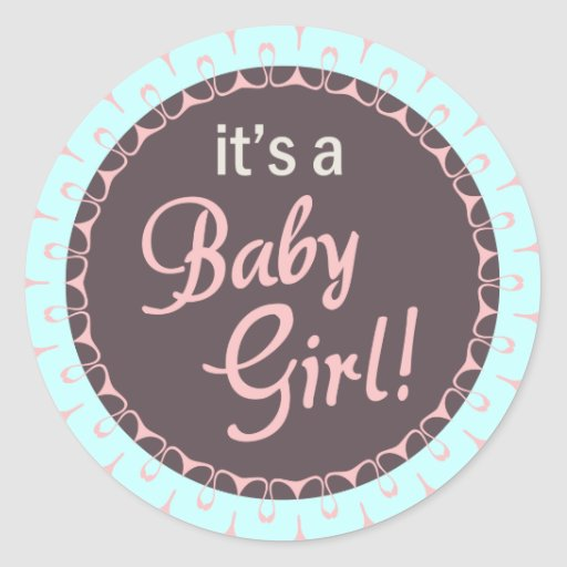 It Is A baby Girl New Born Sticker