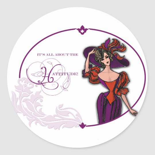 It Is All About the Hattitude Classic Round Sticker