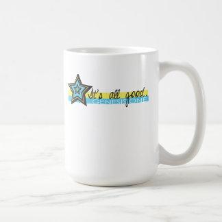 It is All Good Coffee Mug