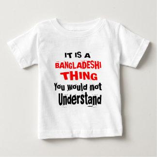 IT IS BANGLADESHI THING DESIGNS BABY T-Shirt