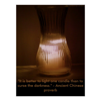 """It is better to light one candle"" poster"