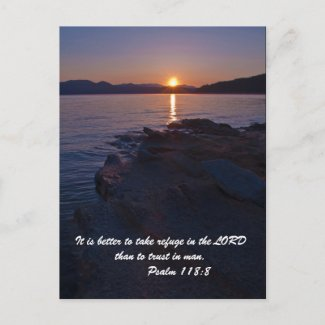 It is better to take refuge in the LORD than to tr Post Cards