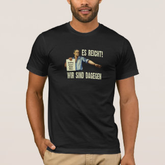 It is enough! T-Shirt