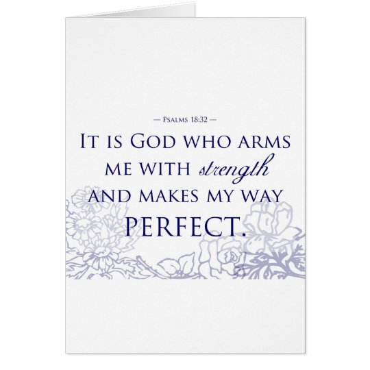 It is God Who Arms Me With Strength Card