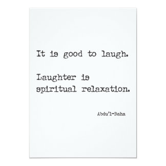 """""""It is good to laugh"""" 'Abdul-Baha quote card"""