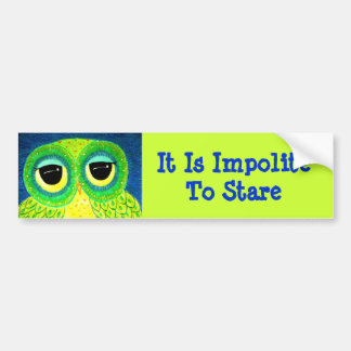 It Is Impolite To Stare Owl Bumper Sticker