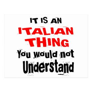 IT IS ITALIAN THING DESIGNS POSTCARD