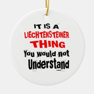 IT IS LIECHTENSTEINER THING DESIGNS CERAMIC ORNAMENT