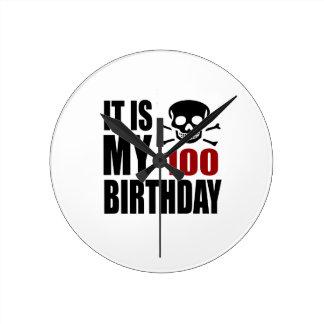 It Is My 100 Birthday Designs Round Clock
