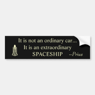 It is not an ordinary car...It is an extraordin... Bumper Sticker