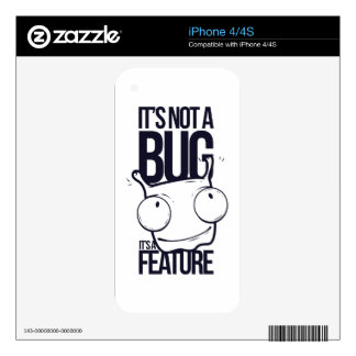 it is not bug  it is feature iPhone 4S skin