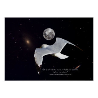 It is Not in the Stars to Hold Our Destiny Print