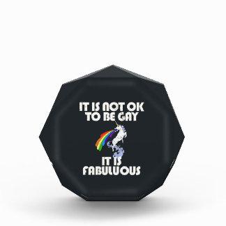 It is not ok to be gay. It is Fabulous Acrylic Award