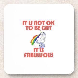 It is not ok to be gay. It is Fabulous Drink Coaster