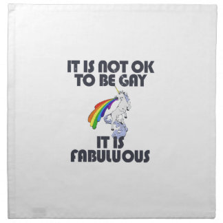 It is not ok to be gay. It is Fabulous Napkins