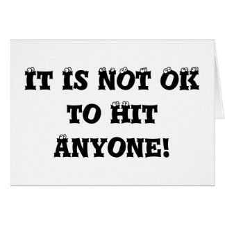 It Is NOT OK to Hit Anyone - Anti Bully Card