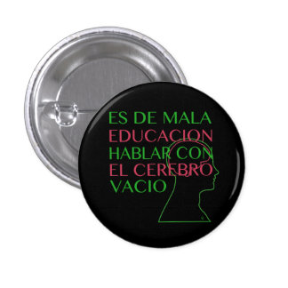 IT IS OF BAD EDUCATION PINBACK BUTTON