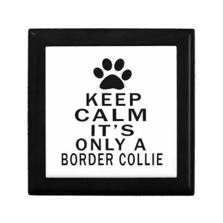 It is only a Border Collie Jewelry Boxes