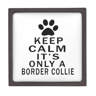 It is only a Border Collie Premium Gift Boxes