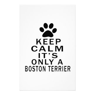 It is only a Boston Terrier Stationery