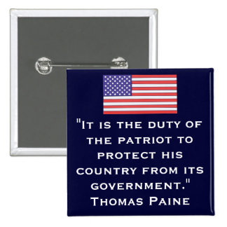 """""""It is the duty of the patriot... 2 Inch Square Button"""