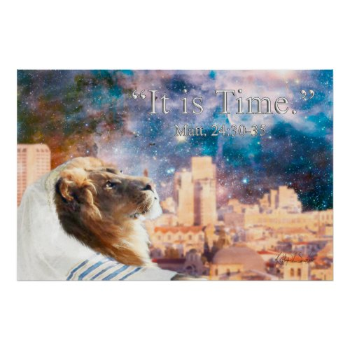 """""""It Is Time"""" The return of the Lion of Judah Poster"""