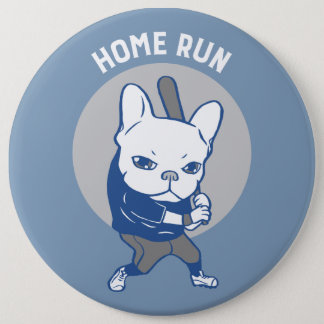 It is time to hit a home run pinback button