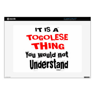 """IT IS TOGOLESE THING DESIGNS DECAL FOR 15"""" LAPTOP"""