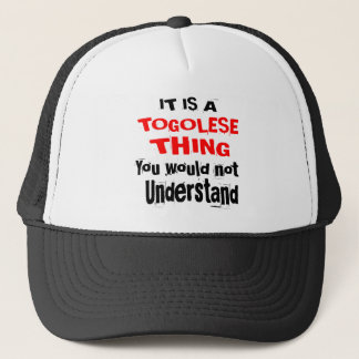 IT IS TOGOLESE THING DESIGNS TRUCKER HAT
