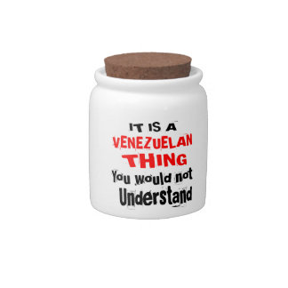 IT IS VENEZUELAN THING DESIGNS CANDY DISHES