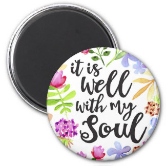 It Is Well With My Soul 2 Inch Round Magnet