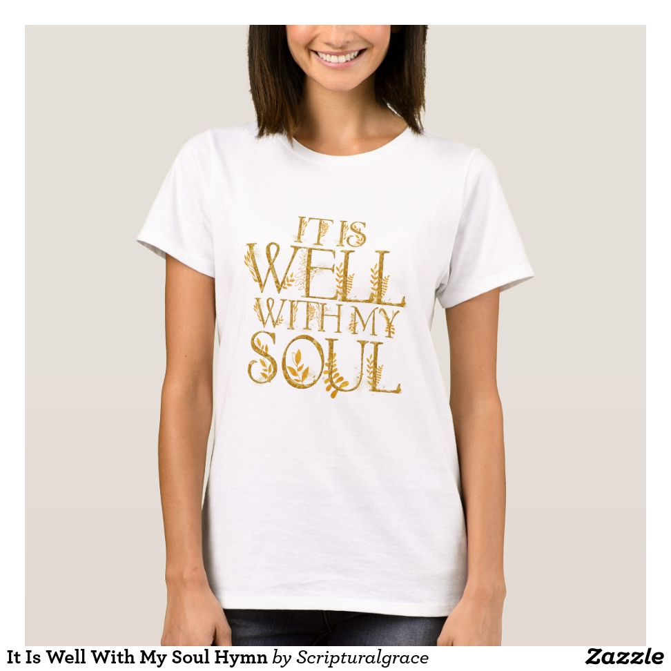 It Is Well With My Soul Hymn T-Shirt - Best Selling Long-Sleeve Street Fashion Shirt Designs