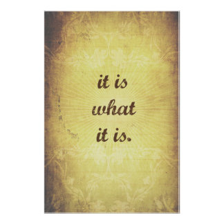 It is what it is - Antique Poster