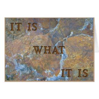 It Is What It Is Card